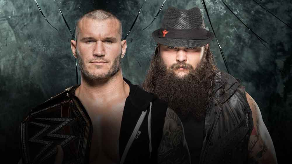 House of Horrors Match for the WWE Title Bray Wyatt vs. Randy Orton