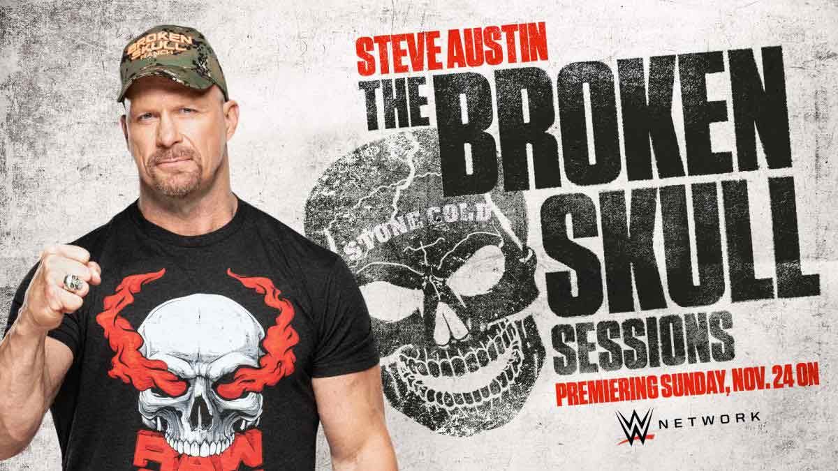 Stone Cold Steve Austin The Broken Skull Sessions WWE Network