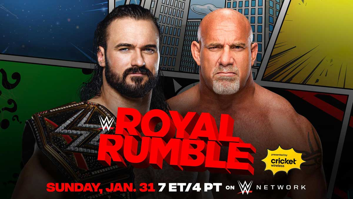 WWE Royal Rumble 2021 Bill Goldberg vs. Drew McIntyre