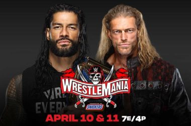 WrestleMania 37 Roman Reigns vs. Edge